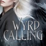 Wyrd Calling by Shen