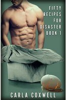 Fifty Recipes For Disaster: A New Adult Romance Series – Book 1 by Carla Coxwell