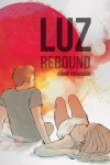 Featured Book: Luz, Rebound by Jeania Kimbrough