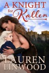 A Knight for Kallen by Lauren Linwood