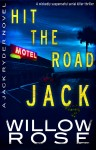 Buyer's Guide: Hit The Road Jack (Jack Ryder Book 1) by Willow Rose