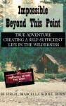 Buyer's Guide: Impossible Beyond This Point by Joel Horn