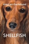 Buyer's Guide: Shellfish by Kim Carr-Dachshund