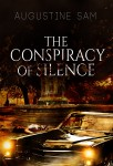 Buyer's Guide: The Conspiracy of Silence by Augustine Sam
