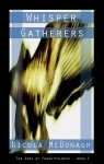 Buyer's Guide: Whisper Gatherers by Nicola McDonagh