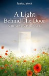 Buyer's Guide: A Light Behind the Door – A travel Story from Beyond by Janka Jakobi