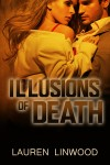 Illusions of Death by Lauren Linwood