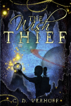 The Wish Thief by C. D. Verhoff