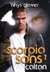 Featured Romance: Scorpio Sons 1: Colton by Nhys Glover