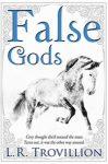 Featured Book: False Gods by L. R. Trovillion