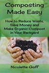 Featured Book: Composting Made Easy by Nicolette Goff