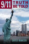 Featured Book: 9/11 Truth Be Told by David Wakeen