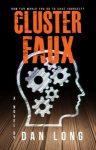 Featured Book: Cluster Faux by Dan Long