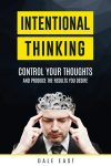 Featured Book: Intentional Thinking by Dale East