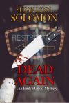 Featured Book: Dead Again by Susan Lynn Solomon