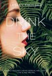 Featured Book: Drink the Sky by Lesley Krueger