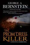Featured Book: The Prom Dress Killer by George A Bernsrein