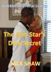 The Film Star's Dark Secret by Nick Shaw