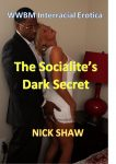 The Socialite's Dark Secret by Nick Shaw