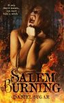 Featured Book: Salem Burning by Daniel Sugar