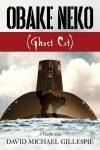 Featured Book: Obake Neko (Ghost Cat) by David Michael Gillespie