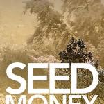 Seed Money: The Entrepreneur by Cyndie Shaffstall