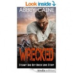 Featured Book: Wrecked by Abbey Caine