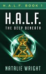 Buyer's Guide: H.A.L.F.: The Deep Beneath (Book 1 of the H.A.L.F. Series) by Natalie Wright
