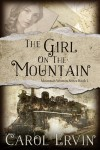 Buyer's Guide: The Girl on the Mountain by Carol Ervin