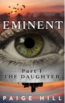 Featured Book: Eminent (Part I): The Daughter by Paige Hill