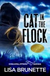 Featured Book: Cat in the Flock, Book 2 in the Dreamslippers Series by Lisa Brunette