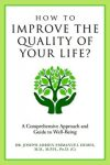 Featured Book: How to Improve the Quality of Your Life? A Comprehensive Approach and Guide to Well-Being by Joseph Adrien Emmanuel DEMES