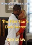 The Film Star's Dark Secret by Nick Shaw