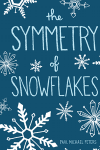 Symmetry of Snowflakes by Paul Michael Peters