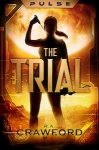 Featured Book: PULSE: The Trial by Ryan Crawford