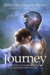 Featured Book: Journey: A Mother's Account of Love, Loss and Spiritual Healing by Mitzi Montague-Bauer